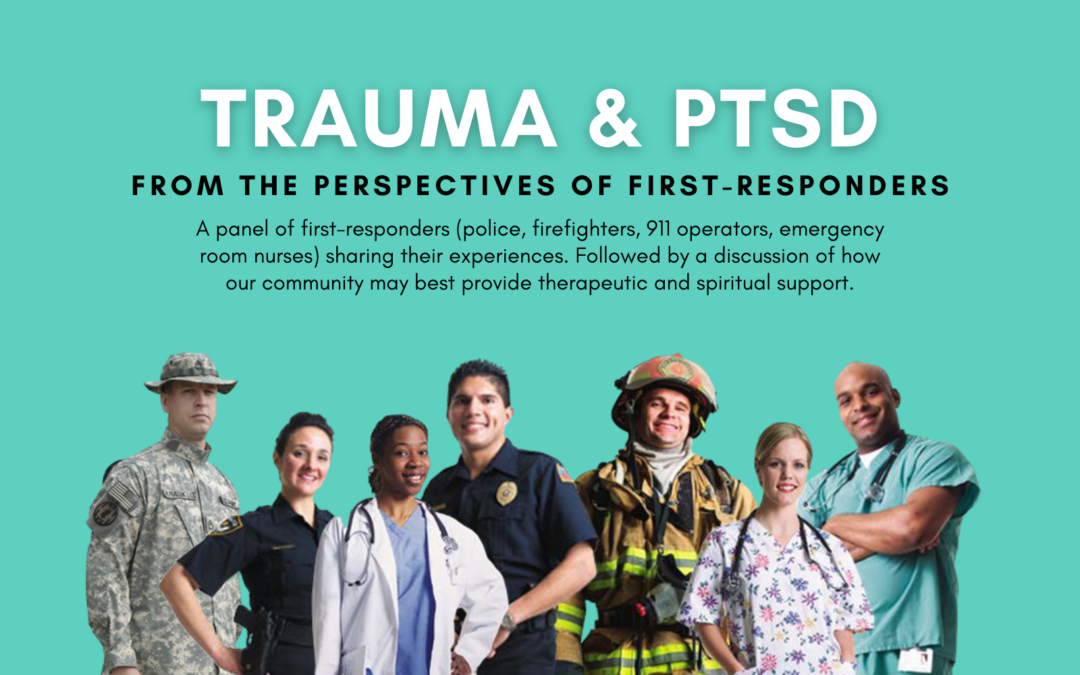 Trauma & PTSD: From the Perspective of First-Responders Panel Discussion