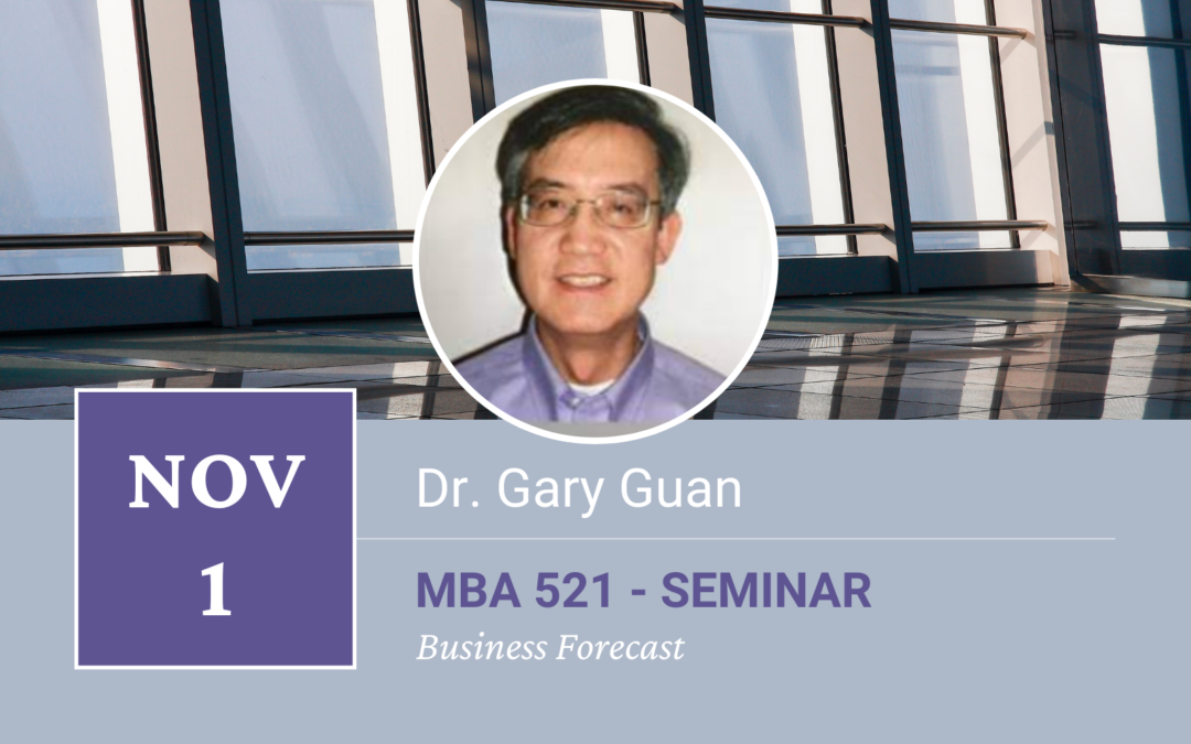 Dr. Gary Guan Special Seminar on Business Forecast