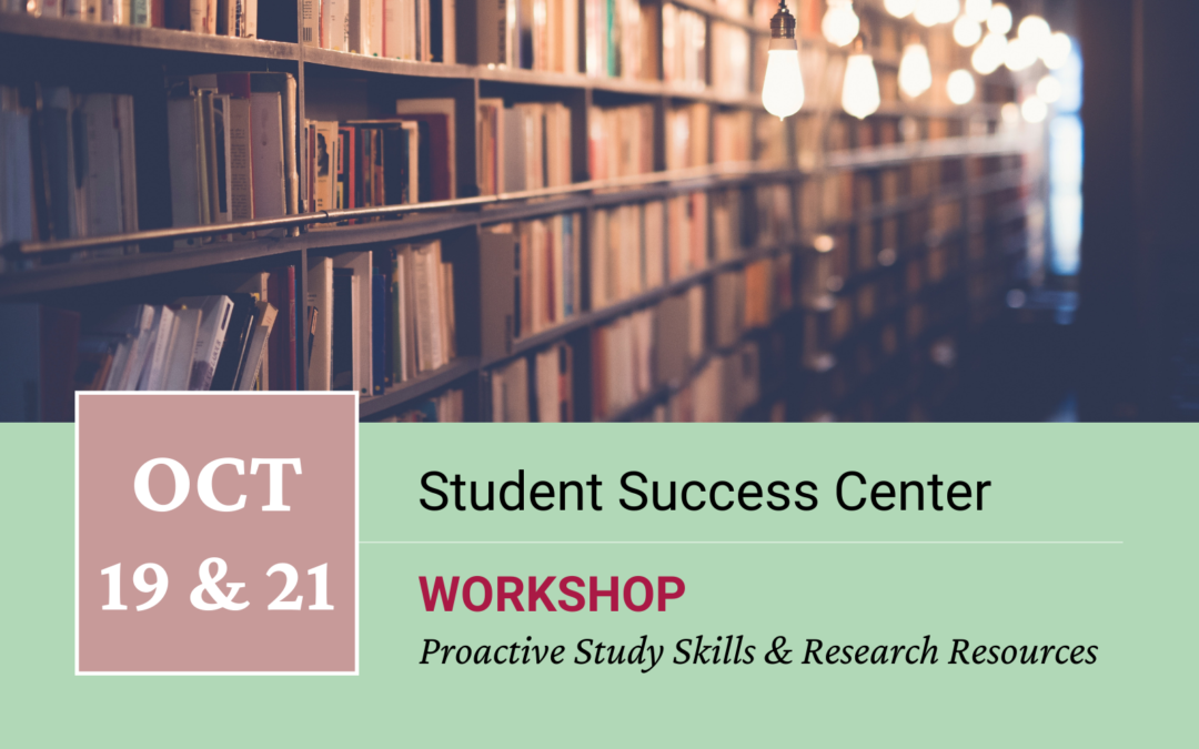 Study Skills & Research Resources Workshops by Student Success Center